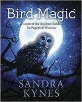 Kynes, Sandra - Bird Magic: Wisdom of the Ancient Goddess for Pagans & Wiccans - 9780738748641 - V9780738748641