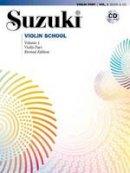 Dr Shinichi Suzuki - Suzuki Violin School Volume 1 - Revised Edition (Book & CD) (Suzuki Violin School, Violin Part) - 9780739048115 - V9780739048115