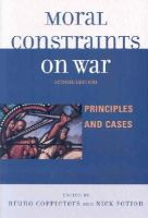 - Moral Constraints on War: Principles and Cases - 9780739121306 - V9780739121306
