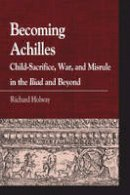 Holway, Richard - Becoming Achilles - 9780739146903 - V9780739146903