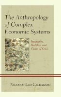 Caldararo, Niccolo Leo - The Anthropology of Complex Economic Systems - 9780739169711 - V9780739169711