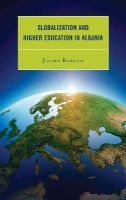 Rexhepi, Jevdet - Globalization and Higher Education in Albania - 9780739171004 - V9780739171004