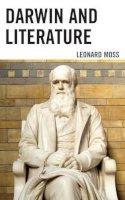 Moss, Leonard - Darwin and Literature - 9780739185322 - V9780739185322