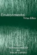 Philip Cafaro - Environmental Virtue Ethics - 9780742533905 - V9780742533905