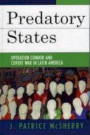 McSherry, J. Patrice - Predatory States - 9780742536869 - V9780742536869