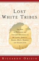 ORIZIO - Lost White Tribes - 9780743211970 - KTJ0043140