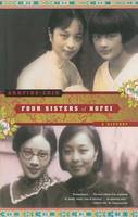 Chin, Annping - Four Sisters of Hofei: A History - 9780743244664 - KTJ0042675