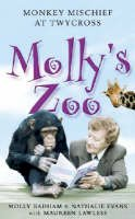 Badham, Molly, Evans, Nathalie, Lawless, Maureen - Molly's Zoo: Monkey Mischief At Twycross - 9780743409087 - V9780743409087