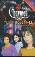 Burge, Constance M. - The Crimson Spell: Beware the Colour of Evil (Charmed) - 9780743409278 - KRF0031101