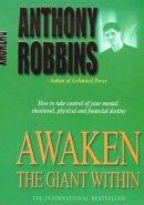 Robbins, Tony - Awaken the Giant Within - 9780743409384 - 9780743409384