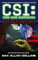 Collins, Max Allan - Double Dealer (CSI: Crime Scene Investigation) - 9780743444040 - KRF0032753
