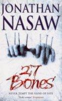 Nasaw, Jonathan - 27 Bones - 9780743450638 - KLN0016587