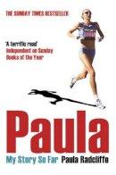 Radcliffe, Paula - Paula: My Story So Far - 9780743478694 - KEX0298489