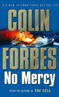 Forbes, Colin - No Mercy - 9780743490016 - KST0025650