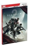 Prima Games - Destiny 2: Prima Official Guide - 9780744018479 - 9780744018479