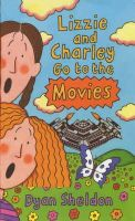 Sheldon, Dyan - Lizzie and Charley Go to the Movies - 9780744559743 - KTK0090115