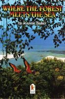 Baker, Jeannie - Where the Forest Meets the Sea - 9780744563016 - V9780744563016