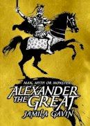 Gavin, Jamila; Parkins, David - Alexander the Greatest - 9780744586275 - V9780744586275