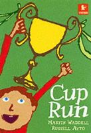 Waddell, Martin; Ayto, Russell - Cup Run - 9780744590265 - V9780744590265