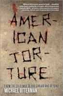 Otterman, Michael - American Torture - 9780745326702 - V9780745326702
