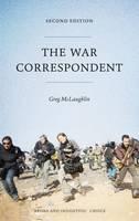 McLaughlin, Greg - The War Correspondent - 9780745333182 - 9780745333182