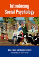 Fraser, Colin; Burchell, Brendan - Introducing Social Psychology - 9780745610948 - V9780745610948