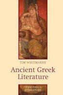 Whitmarsh, Tim - Ancient Greek Literature - 9780745627922 - V9780745627922