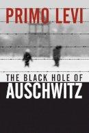 Levi, Primo - The Black Hole of Auschwitz - 9780745632414 - V9780745632414