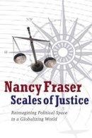 Fraser, Nancy - Scales of Justice - 9780745644875 - V9780745644875
