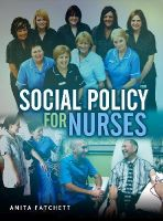 Fatchett, Anita - Social Policy for Nurses - 9780745649207 - V9780745649207