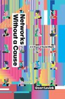 Lovink, Geert - Networks without a Cause - 9780745649689 - V9780745649689