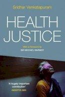 Venkatapuram, Sridhar - Health Justice - 9780745650357 - V9780745650357