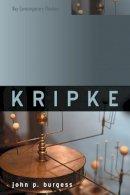 Burgess, John P. - Kripke - 9780745652856 - V9780745652856