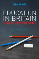 Jones, Ken - Education in Britain - 9780745663227 - V9780745663227