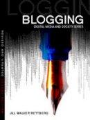 Rettberg, Jill Walker - Blogging - 9780745663654 - V9780745663654