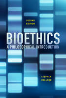 Holland, Stephen - Bioethics: A Philosophical Introduction - 9780745690605 - V9780745690605