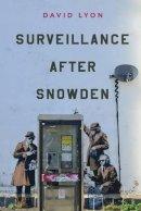 Lyon, David - Surveillance After Snowden - 9780745690858 - V9780745690858