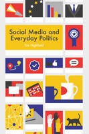 Highfield, Tim - Social Media and Everyday Politics - 9780745691350 - V9780745691350