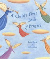 Rock, Lois - Child's First Book of Prayers - 9780745944746 - V9780745944746
