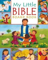 Goodings, Christina - My Little Bible Board Book - 9780745960463 - V9780745960463