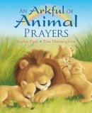 Piper, Sophie - Arkful of Animal Prayers - 9780745960647 - KEC0011555