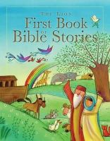 Rock, Lois - The Lion First Book of Bible Stories - 9780745962078 - V9780745962078