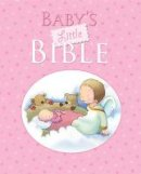 Sarah Toulmin - Baby's Little Bible: Pink edition - 9780745962726 - V9780745962726