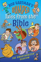 Hartman, Bob - Bumper Tales from the Bible (The Unauthorized Version) - 9780745962856 - V9780745962856