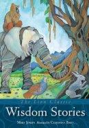 Joslin, Mary - The Lion Classic Wisdom Stories - 9780745963693 - V9780745963693