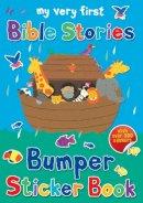 Rock, Lois - My Very First Bible Stories Bumper Sticker Book (My Very First Sticker Books) - 9780745964102 - V9780745964102