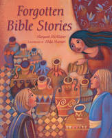 McAllister, Margaret - Forgotten Bible Stories - 9780745965208 - V9780745965208