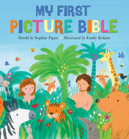Sophie Piper - My First Picture Bible - 9780745965512 - V9780745965512