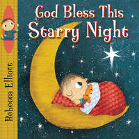 Elliott, Rebecca - God Bless This Starry Night - 9780745965581 - V9780745965581