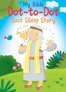 Goodings, Christina - My Bible Dot-to-Dot: Lost Sheep - 9780745965710 - V9780745965710